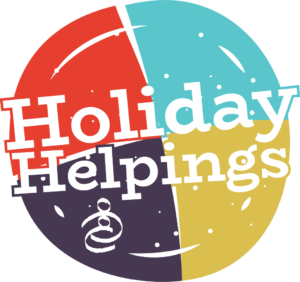 Holiday Helpings is back & we need your help!